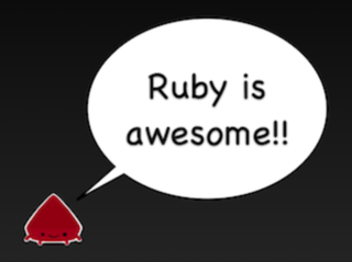 Ruby is awesome
